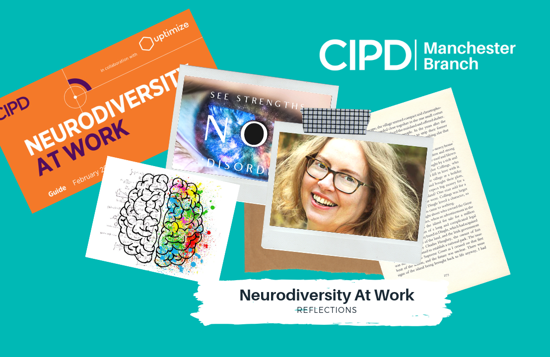 Neurodiversity At Work – Reflections on CIPD Manchester's campaign
